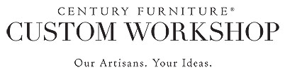 Century Furniture - Custom Workshop | Our Artisans. Your Ideas.